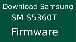 How To Download Samsung GALAXY Y GT-S5360T Stock Firmware (Flash File) For Update Android Device