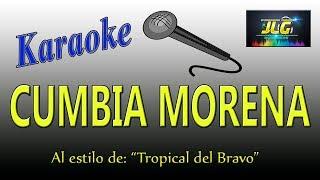 CUMBIA MORENA -Karaoke- Tropical del Bravo