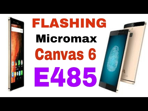 Micromax Canvas 6 Firmware Videos - Waoweo