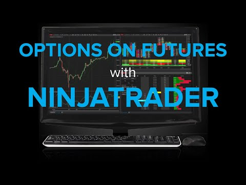 Trade Options on Futures with NinjaTrader