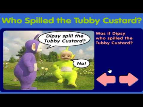 Who Spilled The Tubby Custard?