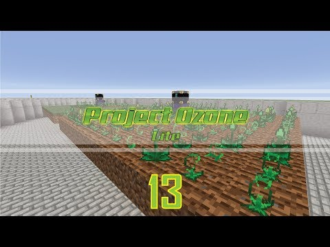 Project Ozone Lite - 13 - I HAVE A GREEN THUMB