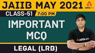 JAIIB MAY 2021 | Legal (LRB) | Important MCQ | Class-51