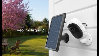 GIVEAWAY: REOLINK Argus 2  + NEW Reolink Go 4G Home Security Camera