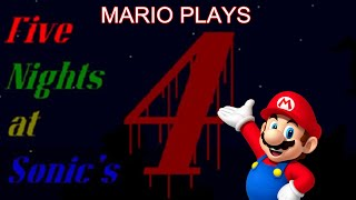 Mario Plays:Five Nights at Sonic
