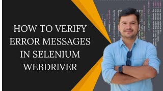 How to Verify Error messages in Selenium Webdriver