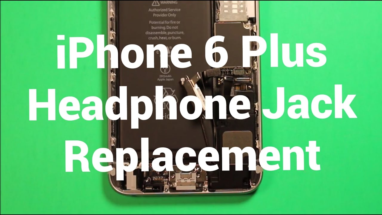 iphone 6 no sound iphone 6 plus headphone audio replacement how to 3646