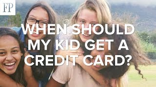 When Should My Kid Get a Credit Card?