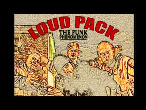 LOUD PACK - THE FUNK PHENOMENON FULL ALBUM