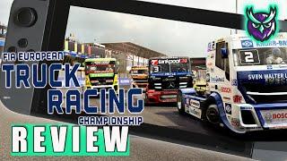 FIA European Truck Racing Championship Switch Review - A Trucking Joke? (Video Game Video Review)