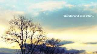 「Wonderland ever after…」先行PV