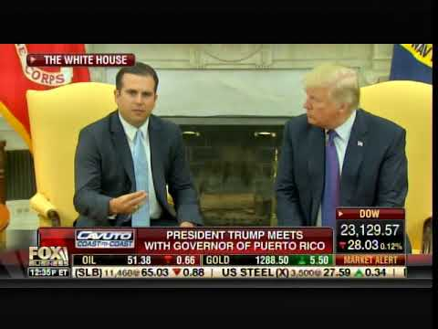 Governor Rossello Thanks President Trump for His Wonderful Assistance in Puerto Rico