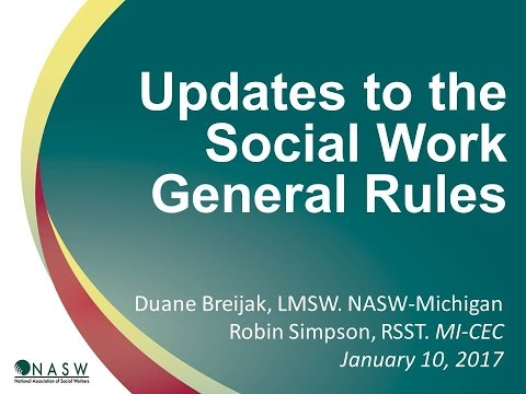 New Rules for Social Work Practice in Michigan - NASWMI UPDATE - YouTube
