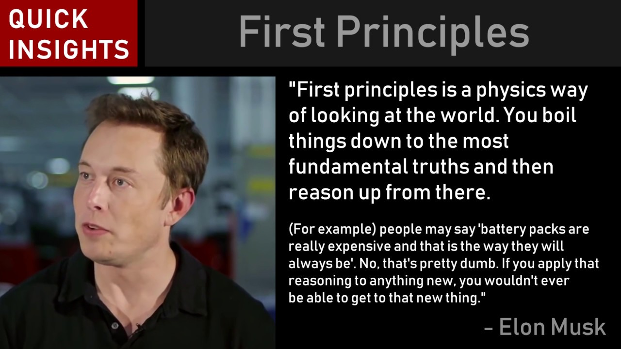 Image result for elon musk first principle