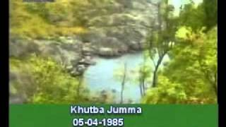 Khutba Jumma:05-04-1985:Delivered by Hadhrat Mirza Tahir Ahmad (R.H) Part 1/5