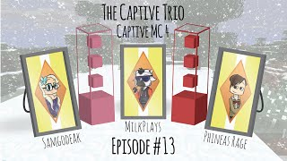 Video The Captive Trio   Captive MC 4   Episode 13 download MP3, 3GP, MP4, WEBM, AVI, FLV Januari 2018