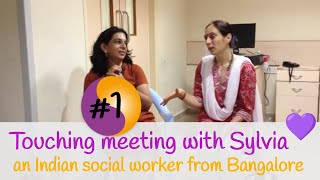 Touching meeting with Sylvia - an Indian social worker from Bangalore Part1