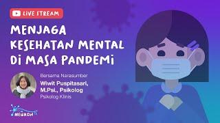 LIVESTREAM & QnA: Menjaga Kesehatan Mental di Masa Pandemi