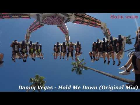 Danny Vegas - Hold Me Down (Original Mix)