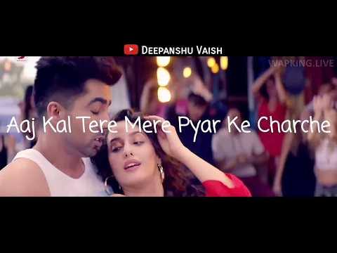 WHATSAPP STATUS VIDEO | AAJ KAL TERE MERE PYAR KE CHARCHE
