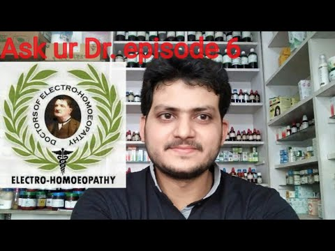 Ask Ur Dr. Episode 6! Electro Homeopathy??