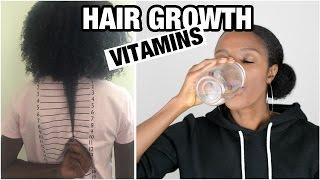 NATURAL HAIR growth VITAMINS + supplements I take