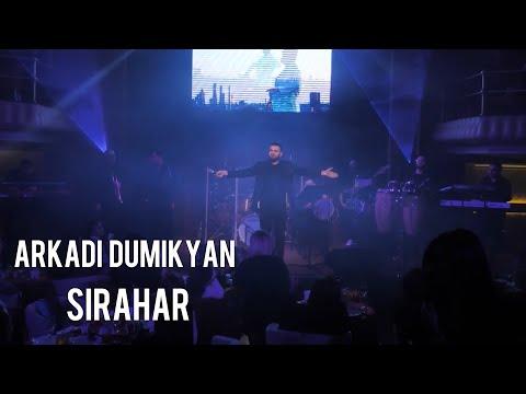 Arkadi Dumikyan - Sirahar