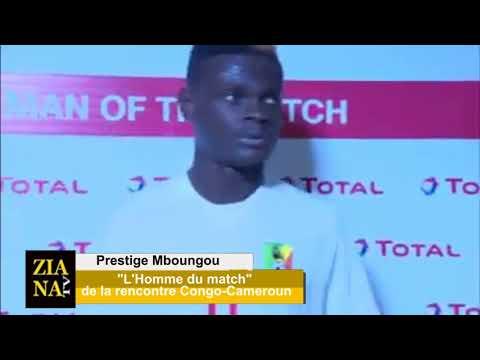 MAROC 2018. Prestige Mbougou, l'Homme du Match, Congo-Cameroun