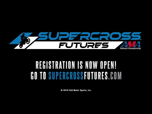 Supercross Futures How to Register 2020
