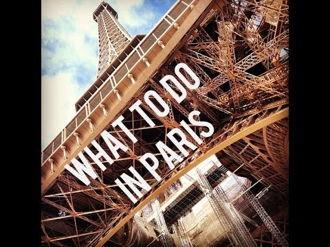 Ten Things to do in Paris: Paris Travel Guide