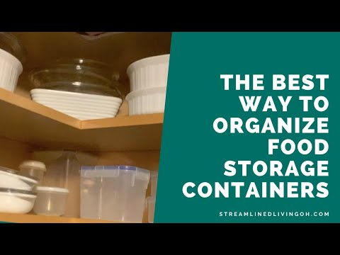 The Best Way to Organize Food Storage Containers
