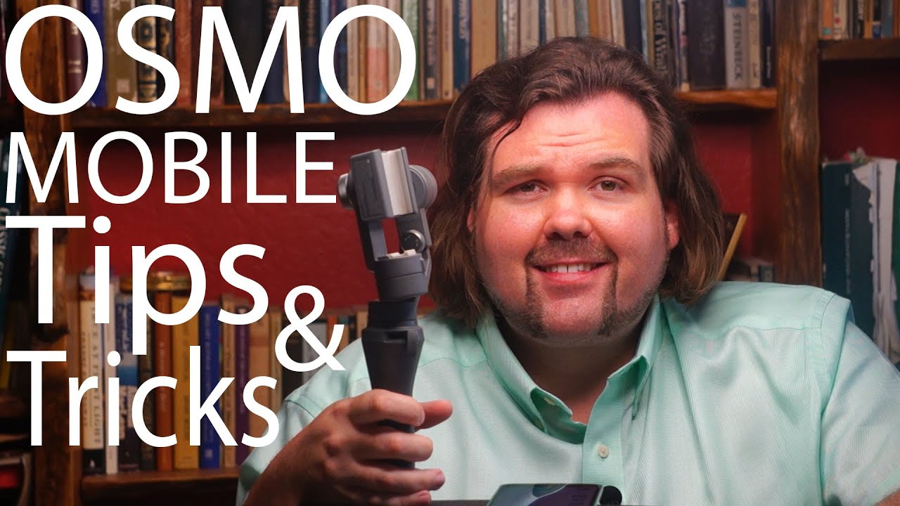 Tips, Tricks for Osmo Mobile 3, 2 or 1. Review, problems how to fix.