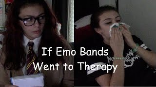 If Emo Bands Went to Therapy (for CrankThatFrank)