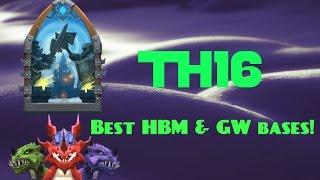 Castle clash; Best TH16 Bases for HBM & GW!