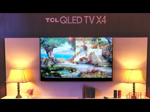 TCL QLED 65X4 4K HDR TV (2018) First Look - Features & Price | Digit.in