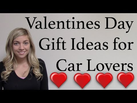 valentines day gift ideas for car lovers youtube. Black Bedroom Furniture Sets. Home Design Ideas