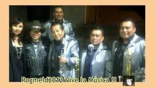 Tommy Ramirez y sus Sonorritmicos  Grandes Exitos Rogmeld2012 Vive la Música !!