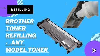 Brother Toner Refilling, TN2365,TN2600, TN420, TN450, TN2210, TN2220, TN2340, TN2025, TN630,