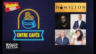 ENTRE CAFÉS - HAMILTON: Christopher Jackson, Joshua Henry, Stephanie Klemons & Seth Stewart