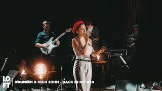 Douniah & High John - Dream Baby / Back in (My) Bed (LOFT ARTS LIVE)