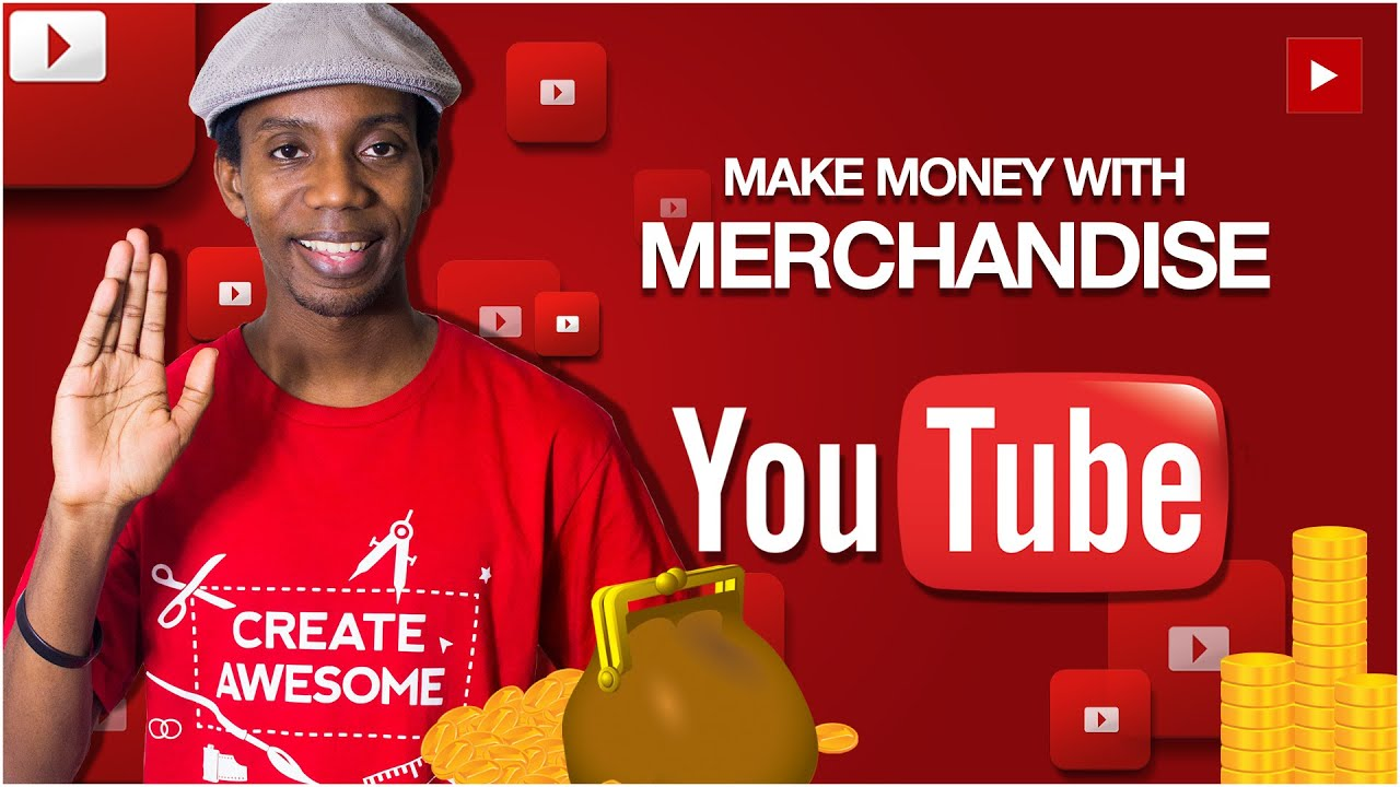How to make money on youtube selling merchandise youtube for Logiciel merchandising gratuit