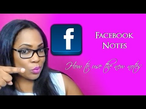 Facebook Notes Update - How to use new Facebook Notes Feature