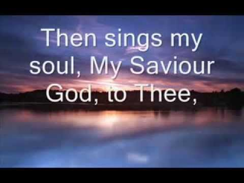 How Great Thou Art with lyrics performed by chris rice