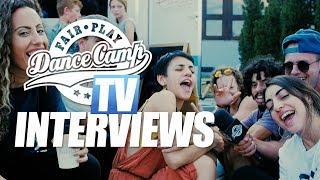 Fair Play Dance Camp 2018 | Fair Play People - Interviews [FAIR PLAY TV]