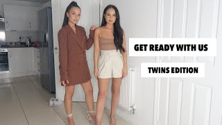 CHATTY NIGHT OUT GET READY WITH US   AYSE AND ZELIHA