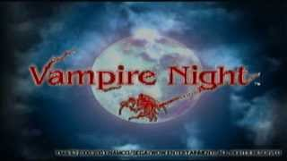 Vampire Night (Game Intro)