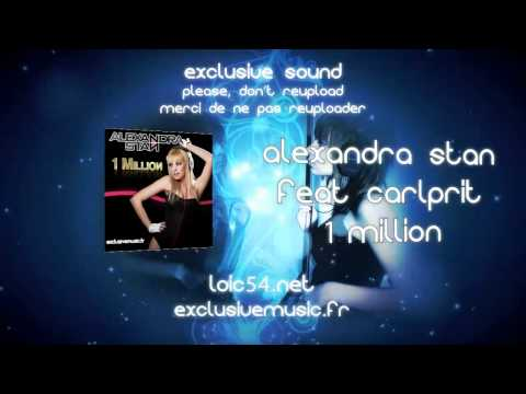 Alexandra Stan feat Carlprit - 1 Million (1000000) (Album Version CDQ) HD 720p