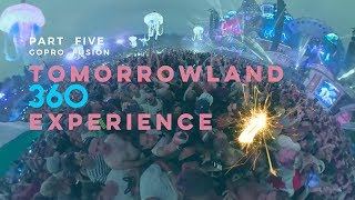 Live Today Live Tomorrow Unite Forever  Tomorrowland Part 5