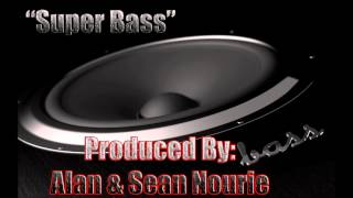 Super Bass - Hip Hop Instrumental - Nourie