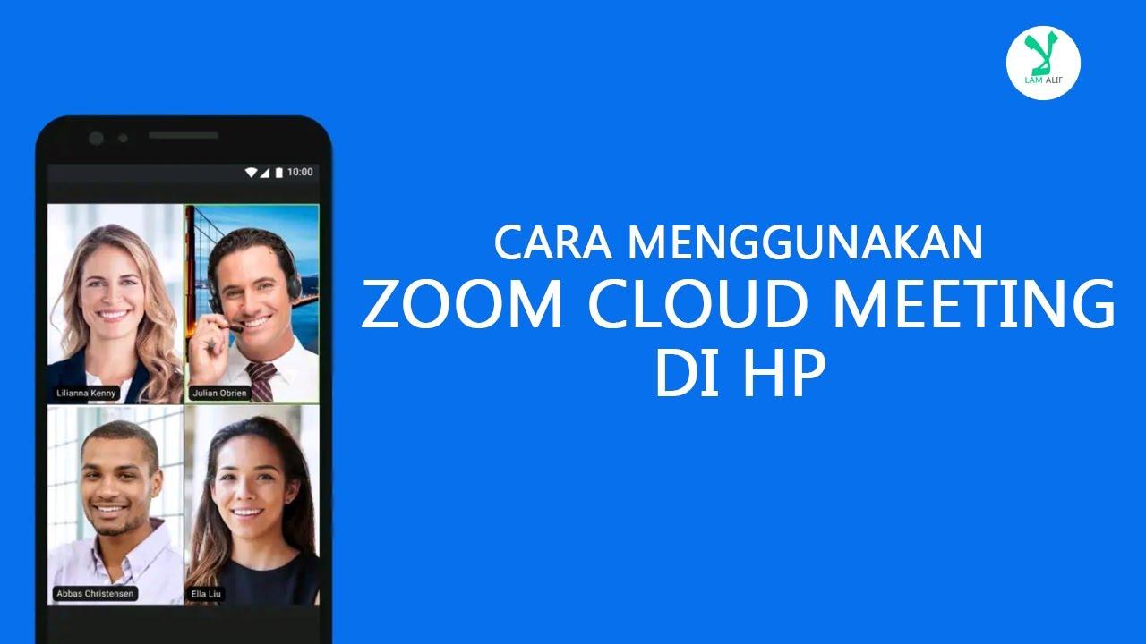 Cara Menggunakan Zoom Cloud Meeting di HP Android